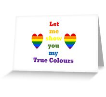 True Colours LGBT+ Pride Products Greeting Card