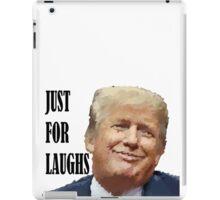 Trump Just For Laughs iPad Case/Skin