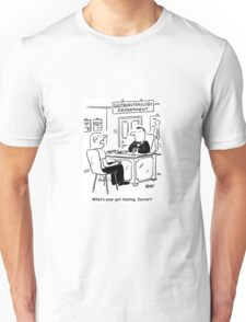 Doctor is asked what his gut-feeling is Unisex T-Shirt