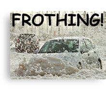Froth Driving Canvas Print