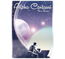 Alpha Centurai, Its a show, space travel poster  Poster