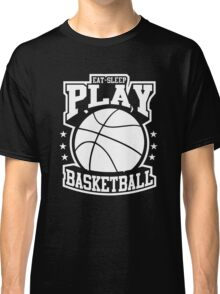 Eat Sleep Play Basketball Classic T-Shirt
