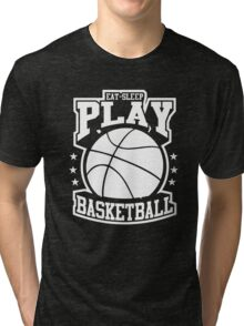 Eat Sleep Play Basketball Tri-blend T-Shirt