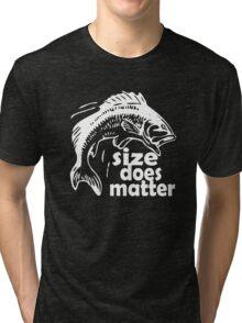 FISHING SIZE DOES MATTER Tri-blend T-Shirt