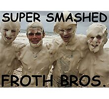 SUPER SMASHED FROTH BROS. Photographic Print