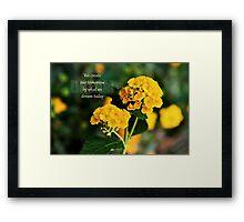 Create a dream Framed Print