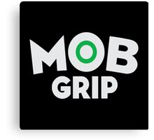 Mob Grip Canvas Print