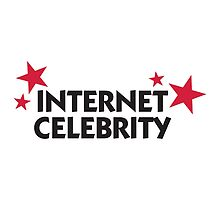 Internet Celebrity by artpolitic