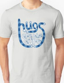 Hugs are the cure Unisex T-Shirt
