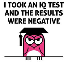 My IQ Results Were Negative by artpolitic