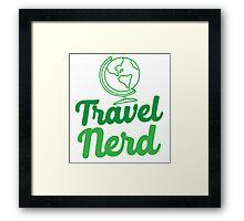Travel Nerd (with world globe) Framed Print