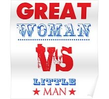 GREAT Woman Vs. LITTLE Man Poster