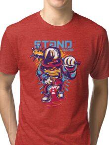 stan alone Tri-blend T-Shirt