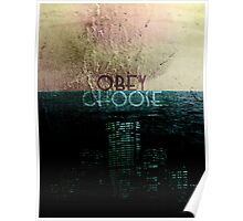 Choose/Obey Poster