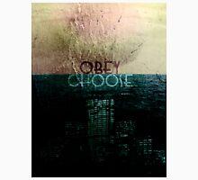 Choose/Obey Unisex T-Shirt
