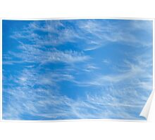 Blue sky with Light Cirrus clouds Poster