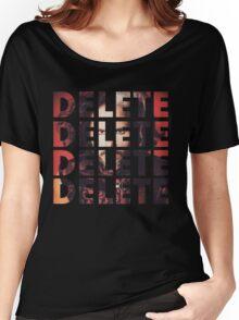DELETE DELETE DELETE Women's Relaxed Fit T-Shirt