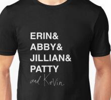 The Team (and Kevin) Unisex T-Shirt