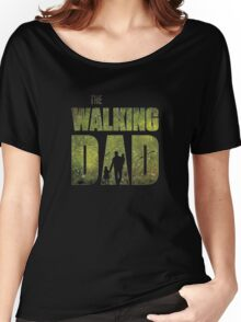 The Walking Dad Women's Relaxed Fit T-Shirt