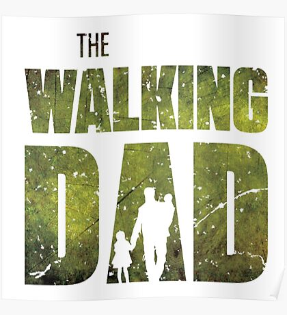 The Walking Dad Poster