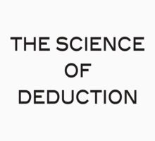 The Science Of Deduction by cailinB