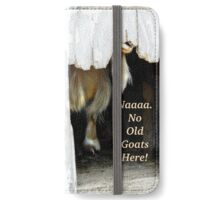 No Old Goats Here! iPhone Wallet/Case/Skin