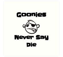 Never Say Die!!!! Art Print