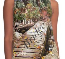 Cross that bridge when you get to it -text version Contrast Tank