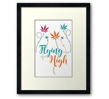 Flying High on Cannabis Framed Print