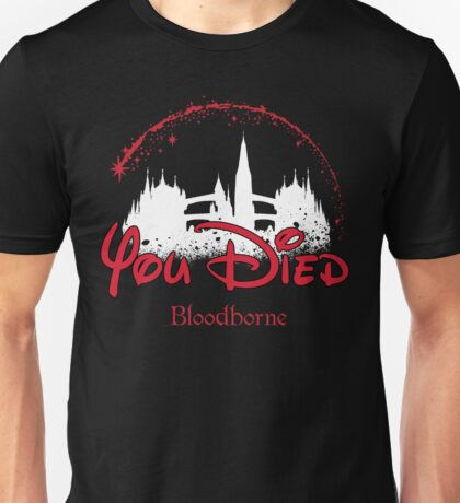 You Died Unisex T-Shirt