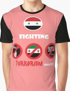 Syria-fighting terrorism since 2011 Graphic T-Shirt