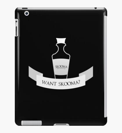 Want Skooma? iPad Case/Skin