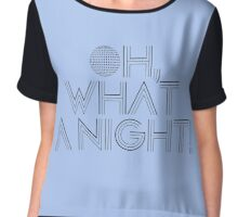 Oh what a night! Chiffon Top