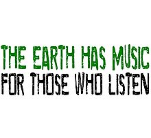 Earth Music Beautiful Inspirational Quotes Nature Hippie Photographic Print