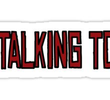 You Talking To Me Taxi Driver Movie Quotes New York  Sticker