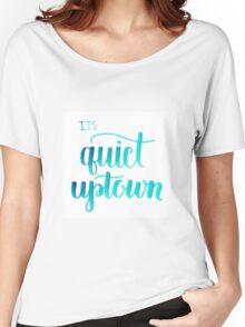 Quiet Uptown Women's Relaxed Fit T-Shirt