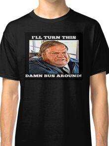 Bus Driver Chris Farley  Classic T-Shirt