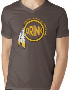 Redskins - This team makes me drink! Mens V-Neck T-Shirt