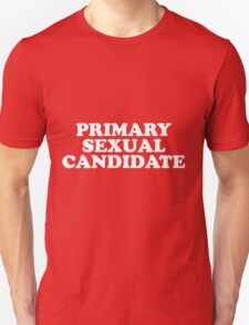 PRIMARY SEXUAL CANDIDATE T-Shirt