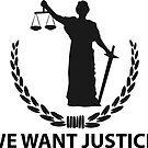 We want justice! by creepyjoe