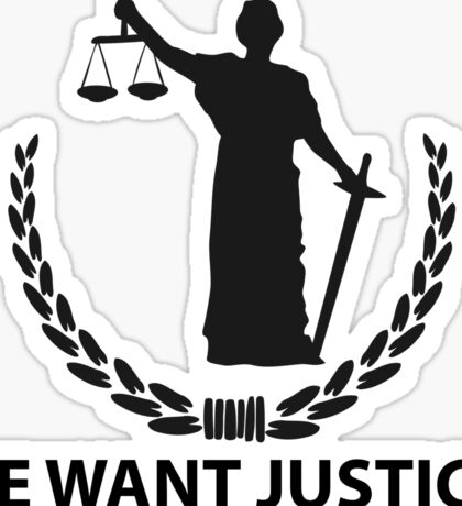 We want justice! Sticker