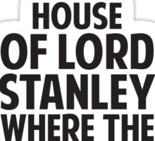 House of Stanley (Black) Sticker