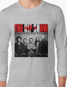 rock band Tragically hip style  Long Sleeve T-Shirt