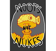 Noots Not Nukes Photographic Print