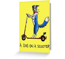 A Dog on a Scooter Greeting Card