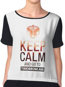 Keep Calm and go to Tomorrowland - Crowd Chiffon Top