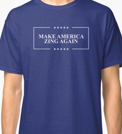 Make America Zing Again Classic T-Shirt