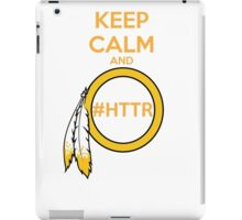 Redskins - Keep Calm and HTTR iPad Case/Skin