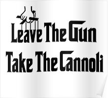 Leave The Gun Take The Cannoli iPad Case Poster