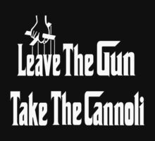 Leave The Gun Take The Cannoli by Linda Allan